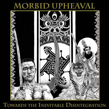 Morbid Upheaval - Towards the Inevitable Disintegration (2019)