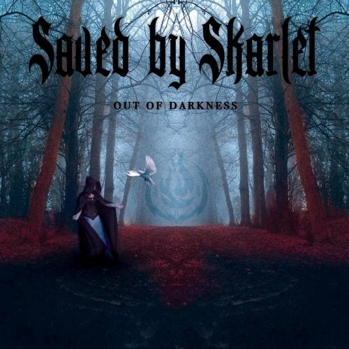 Saved by Skarlet - Out of Darkness (2019)