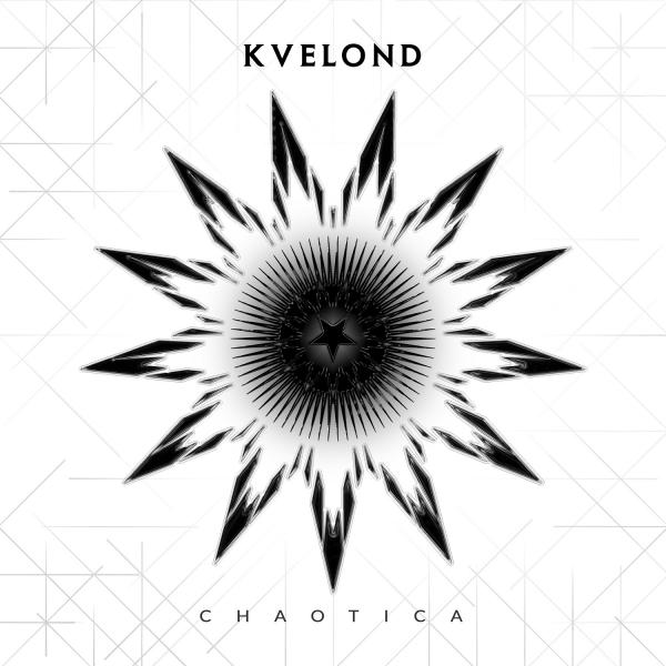 Kvelond - Chaotica (2019)