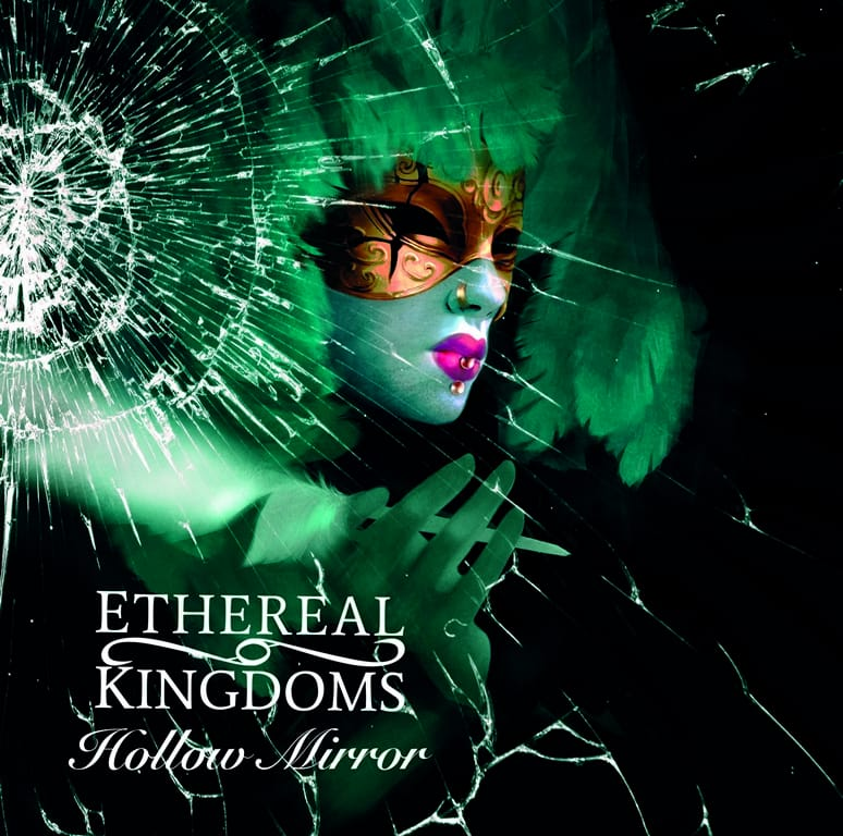 Ethereal Kingdoms - Hollow Mirror (2019)