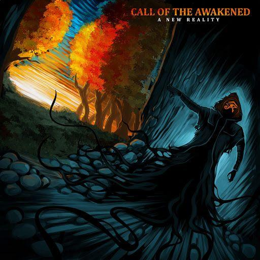 Call of the Awakened - A New Reality (2019)