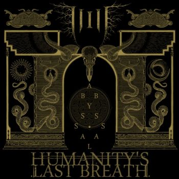 Humanity's Last Breath - Abyssal (2019)