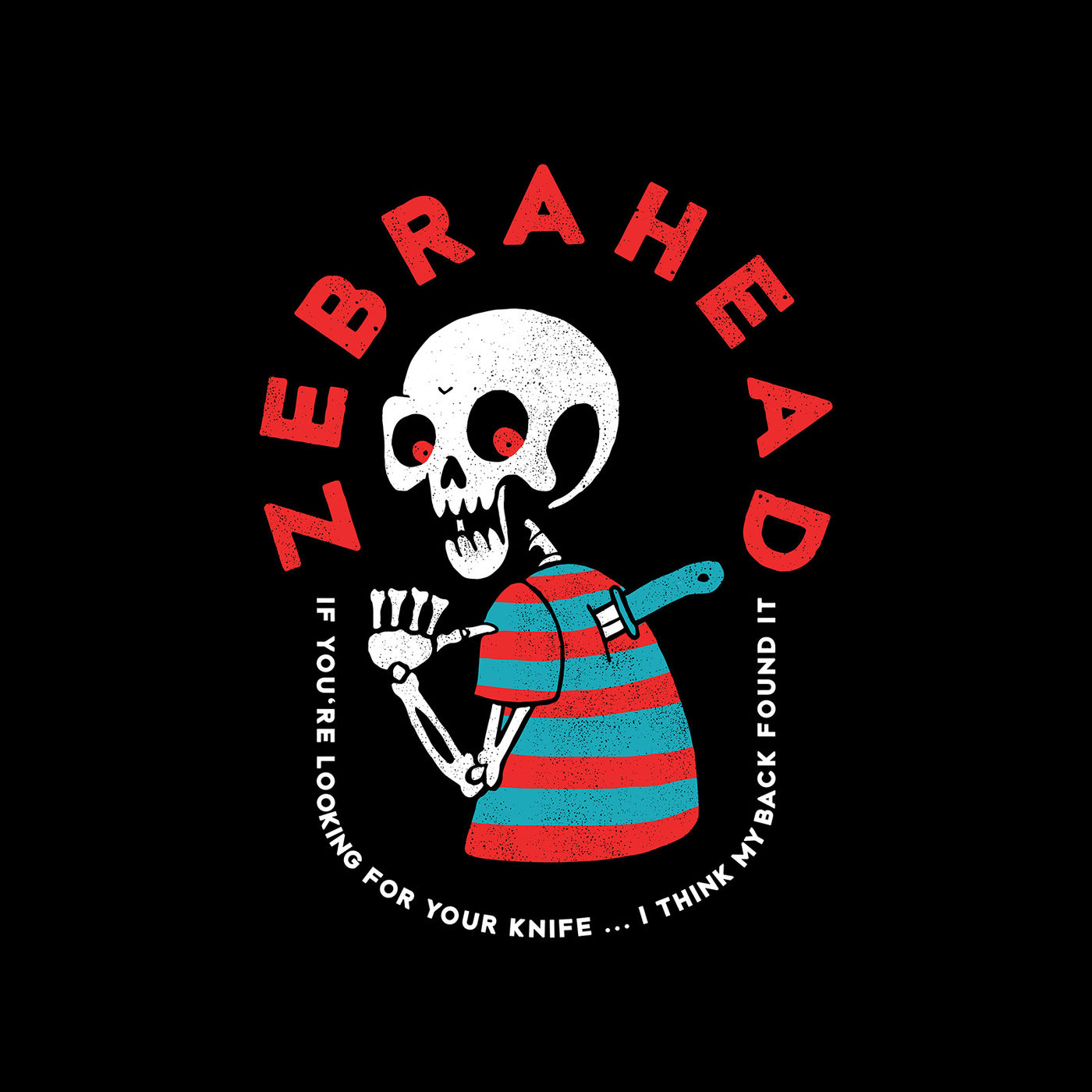 Zebrahead - If You're Looking for Your Knife...I Think My Back Found It (Single) (2019)