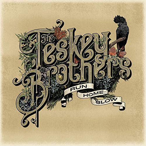 The Teskey Brothers - Run Home Slow (2019)