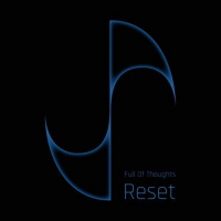 Full Of Thoughts - Reset [ep] (2019)