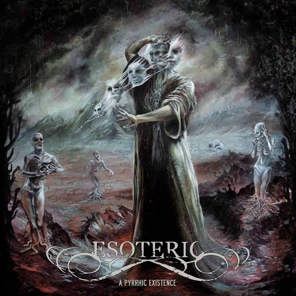 Esoteric - A Pyrrhic Existence (2019)