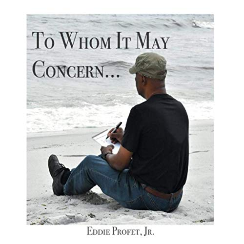 Eddie Profet, Jr. - To Whom It May Concern... (2019)