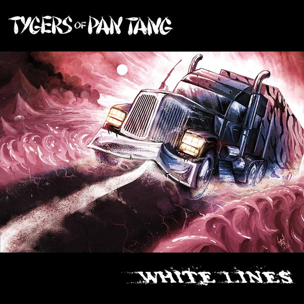 Tygers of Pan Tang - White Lines (2019)