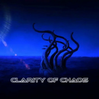 Clarity Of Chaos - Clarity Of Chaos (2019)