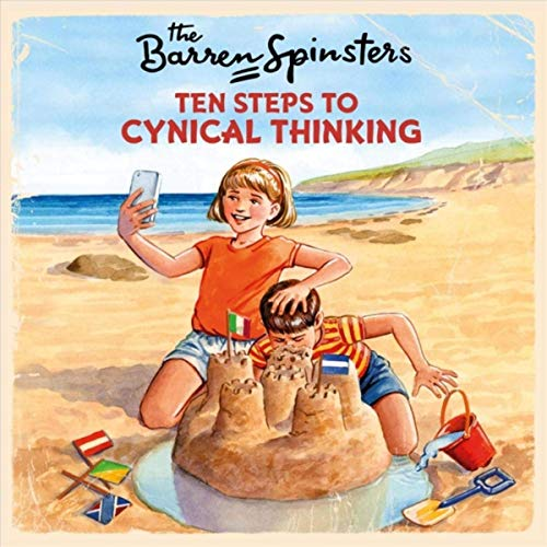 The Barren Spinsters - Ten Steps To Cynical Thinking (2019)