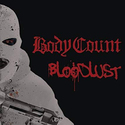 Body Count - Bloodlust (2019)